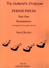 The Guitarist's Progress (Period Pieces Part One: Renaissance) published by Garden Music